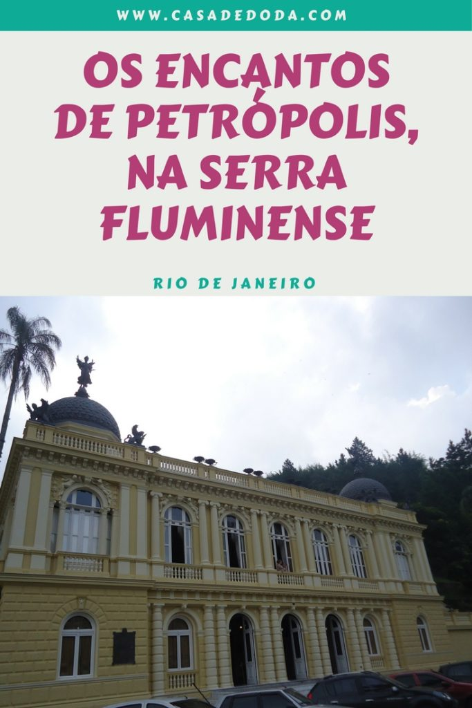 Petrópolis a nossa cidade imperial