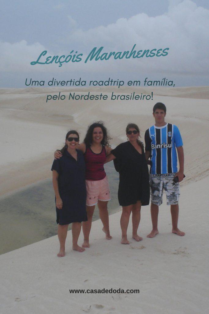 Férias em família, pelo Nordeste brasileiro