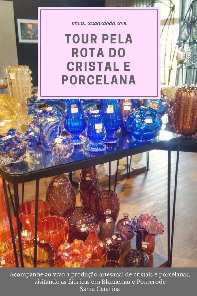 Rota do Cristal e Porcelana