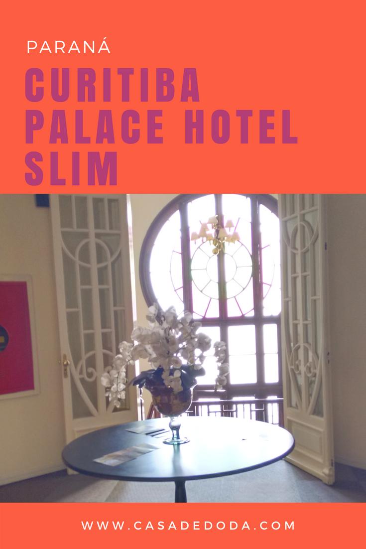 Curitiba Palace Hotel Slim
