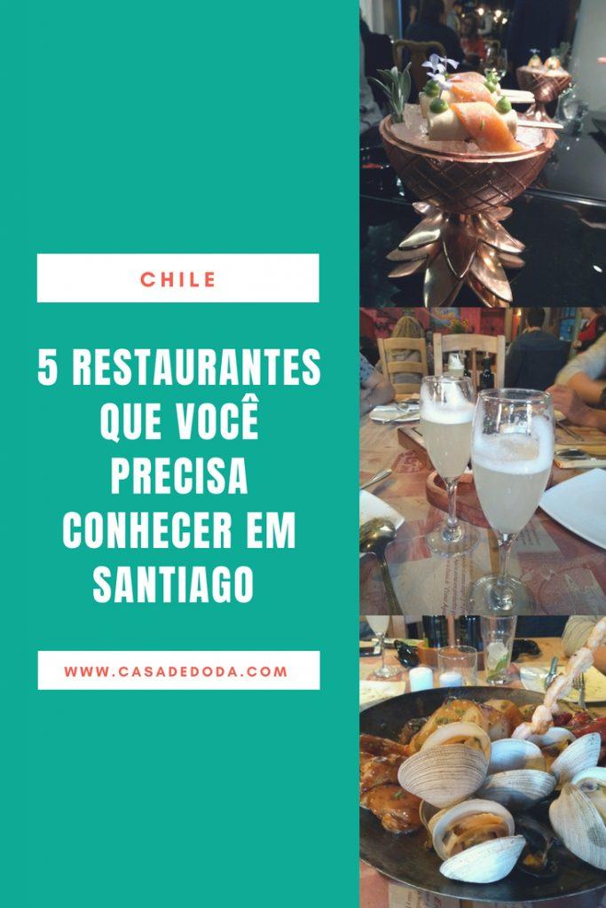 Santiago, Chile. 5 Restaurantes para você conhecer.