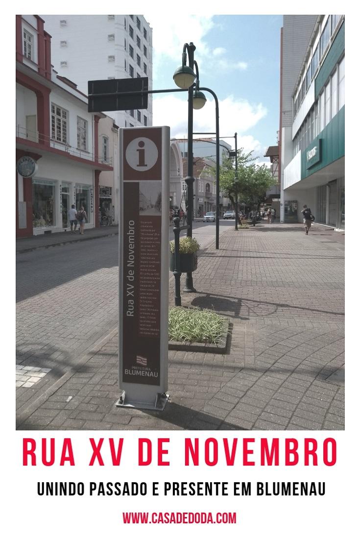 Rua XV de Novembro Blumenau